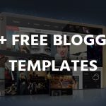 50+ Best Free Blogger Templates 2017