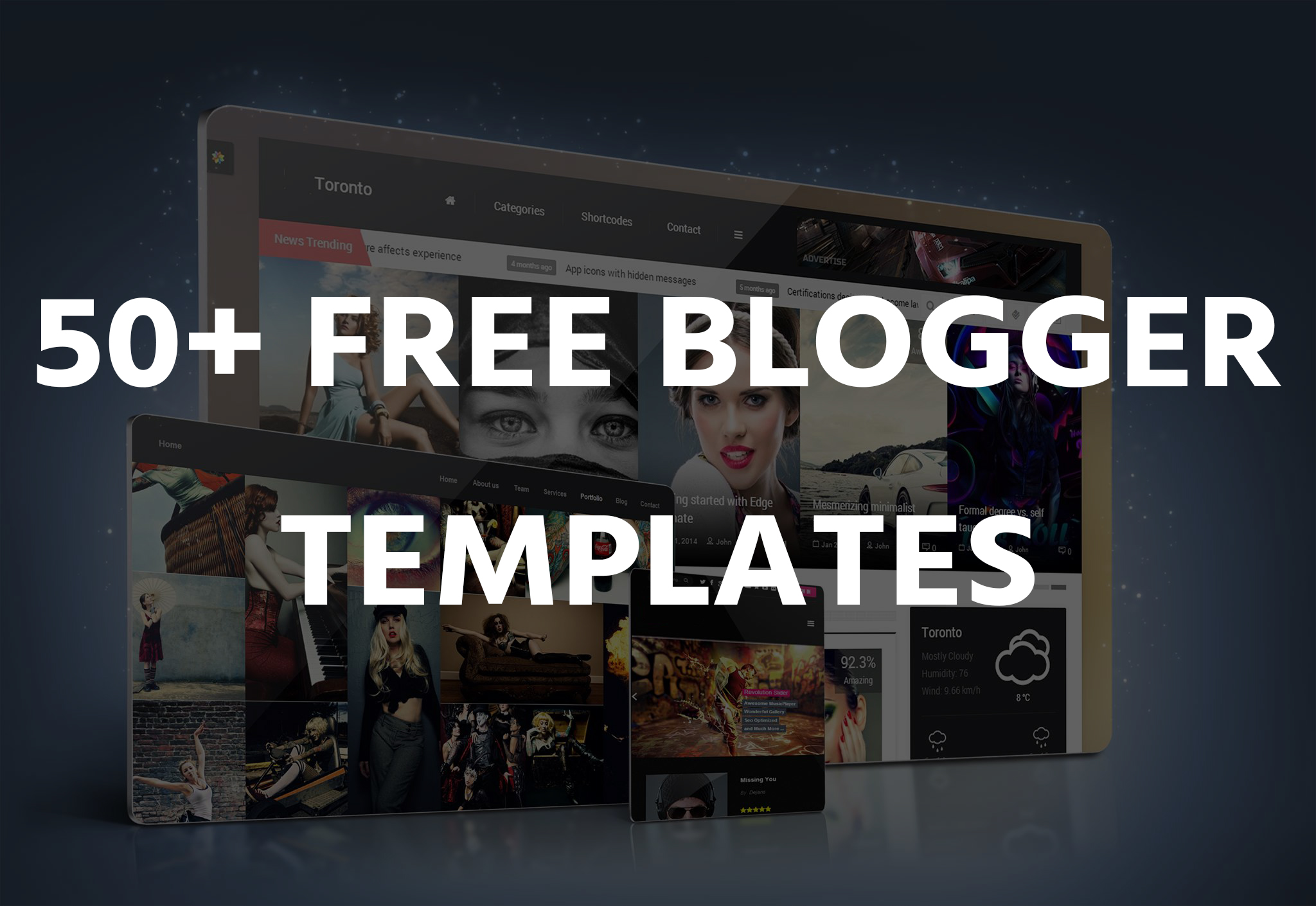 50 Best Free Blogger Templates 2017