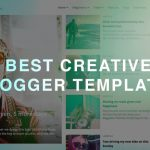 50+ Best Creative Blogger Templates 2019